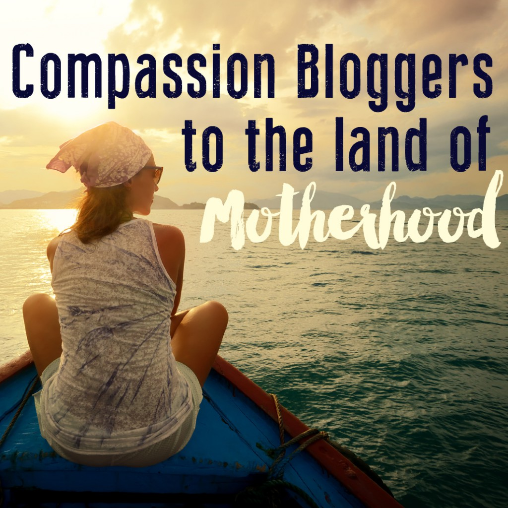compassion-bloggers-motherhood