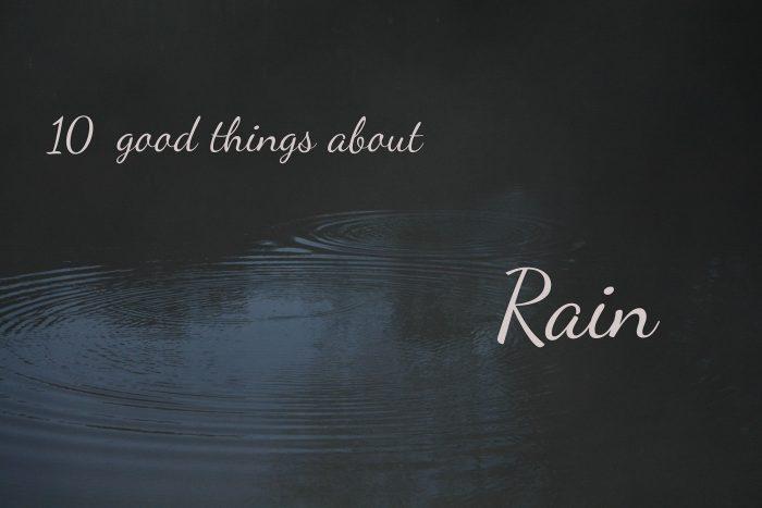 10 redenen waarom regen best wel leuk is